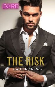 The Risk by Caitlin Crews